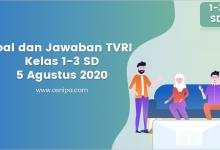 Photo of Soal dan Jawaban TVRI Kelas 1-3 SD : 5 Agustus 2020