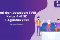 Soal dan Jawaban TVRI Kelas 4-6 SD : 5 Agustus 2020
