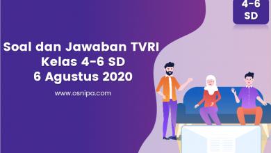 Photo of Soal dan Jawaban TVRI Kelas 4-6 SD : 6 Agustus 2020