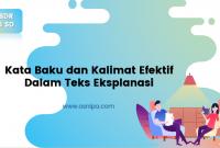 Kata Baku dan Kalimat Efektif Dalam Teks Eksplanasi : BDR Kelas 6 SD