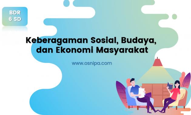 Keberagaman Sosial Budaya dan Ekonomi Masyarakat