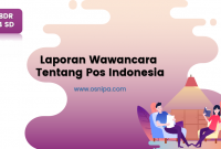 Laporan Wawancara Tentang Pos Indonesia