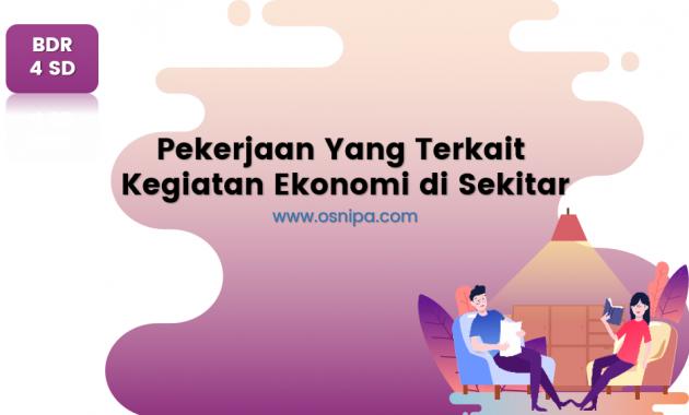 Pekerjaan yang Terkait Kegiatan Ekonomi di Sekitar