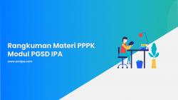 Rangkuman Materi PPPK Modul PGSD IPA