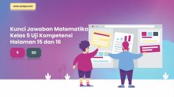 Kunci Jawaban Matematika Kelas 5 Uji Kompetensi Halaman 15 dan 16