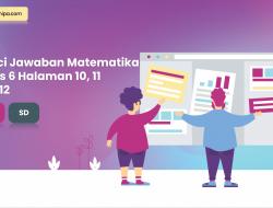 Kunci Jawaban Matematika Kelas 6 Halaman 10, 11, dan 12