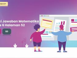 Kunci Jawaban Senang Belajar Matematika Kelas 6 Halaman 52