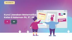 Kunci Jawaban Senang Belajar Matematika Kelas 6 Halaman 56, 57, 58