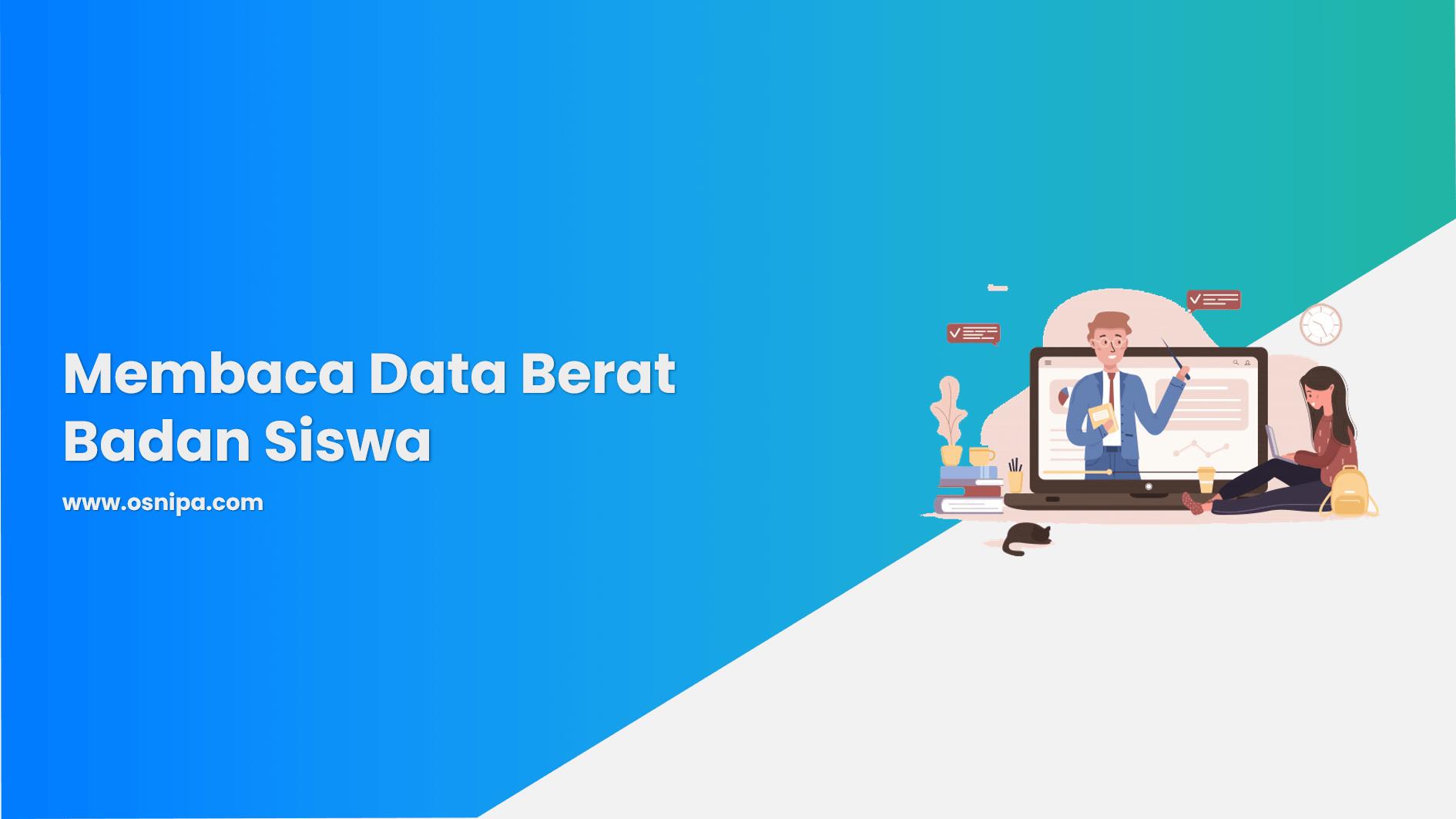 Membaca Data Berat Badan Siswa