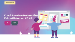 Kunci Jawaban Senang Belajar Matematika Kelas 4 Halaman 42, 43