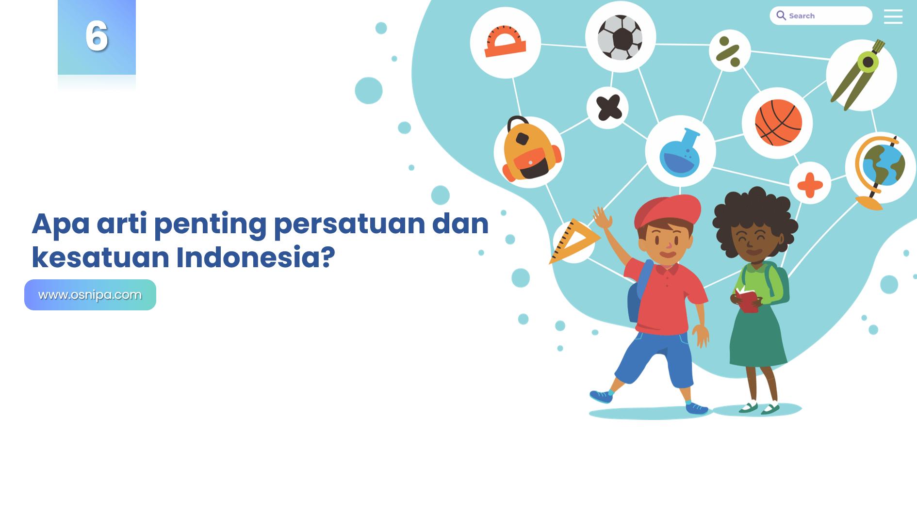 Apa arti penting persatuan dan kesatuan Indonesia?