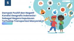 Dampak Positif dan Negatif Kondisi Geografis Indonesia Sebagai Negara Kepulauan Terhadap Transportasi Masyarakat