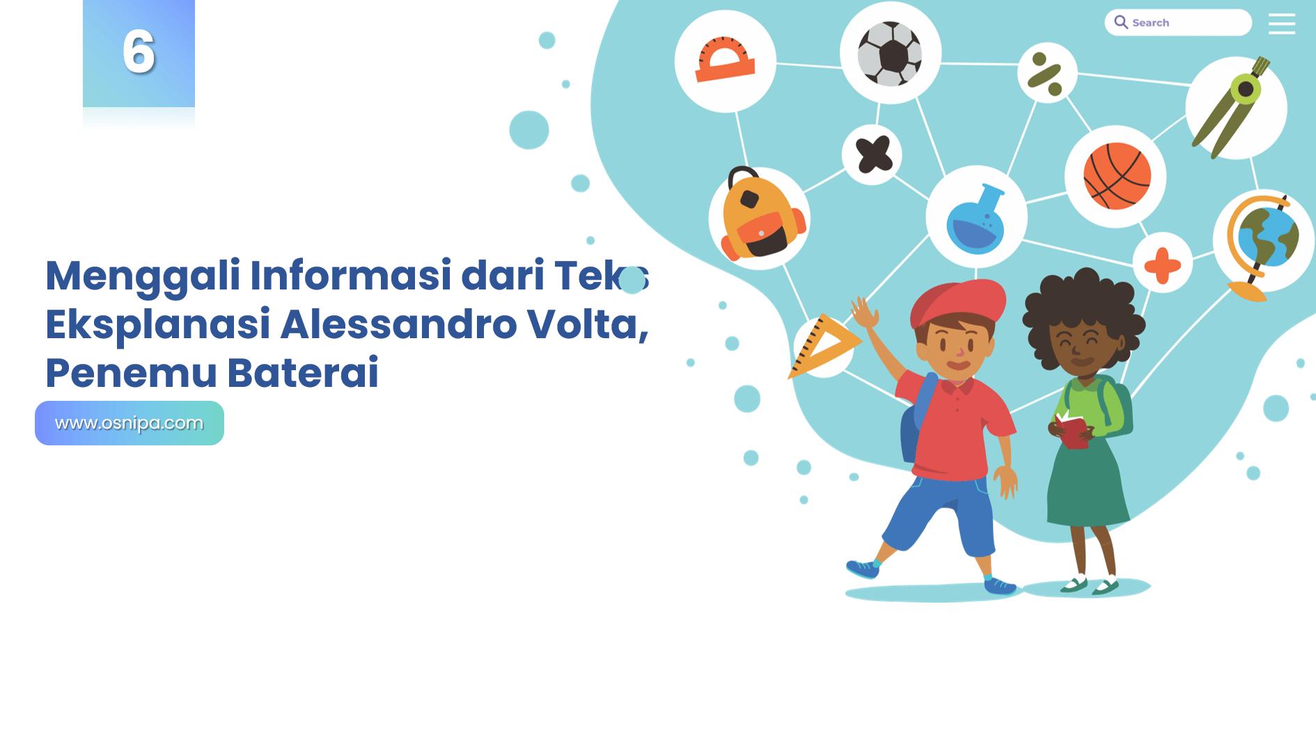 Menggali Informasi dari Teks Eksplanasi Alessandro Volta, Penemu Baterai
