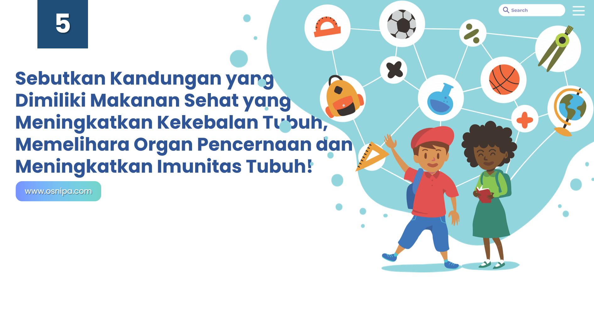 Sebutkan Kandungan yang Dimiliki Makanan Sehat yang Dapat Meningkatkan Kekebalan Tubuh, Memelihara Organ Pencernaan dan Meningkatkan Imunitas Tubuh!