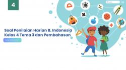 Soal Penilaian Harian Bahasa Indonesia Kelas 4 Tema dan Pembahasan
