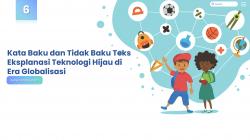 Kata Baku dan Tidak Baku Teks Eksplanasi Teknologi Hijau di Era Globalisasi